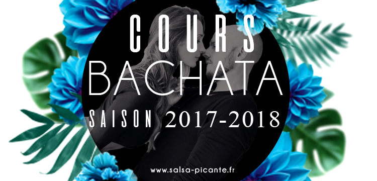 COURS BACHATA RENTREE 2017-2018